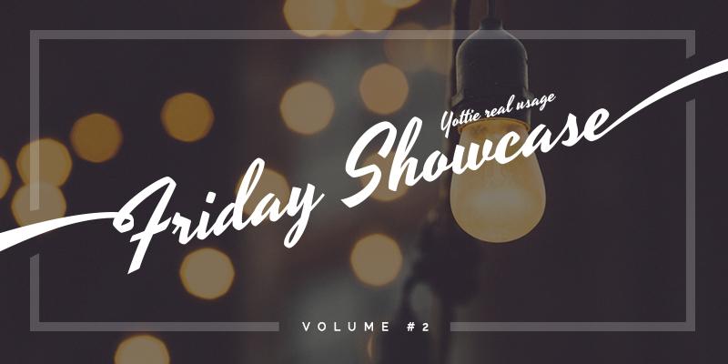 Friday Showcase Volume #2
