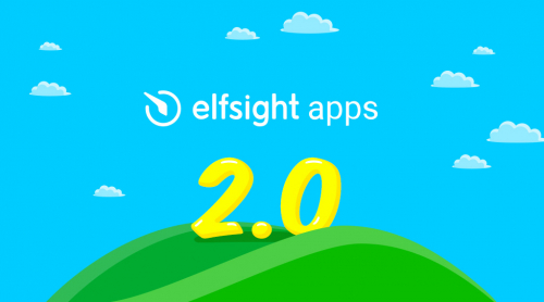 Serious update – Elfsight Apps 2.0 as designed per user requests