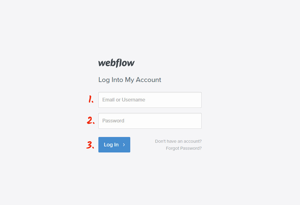 Go to your Webflow account